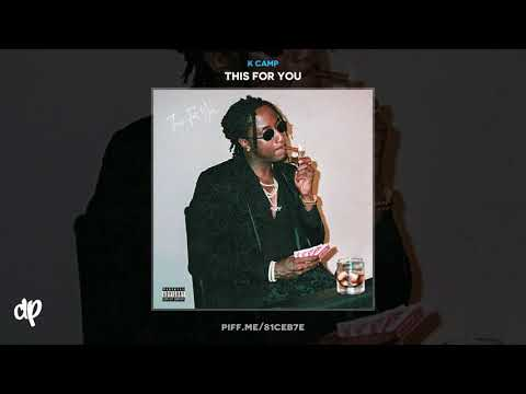 K Camp - Nonchalant [This For You]