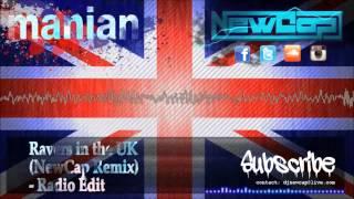 Manian - Ravers in the UK (NewCap Remix) - Radio Edit