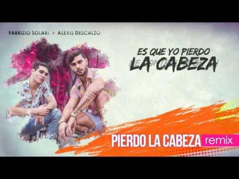Pierdo La Cabeza - Fabrizio Solari feat. Alexis Descalzo ( Remix ) - Lyric Video