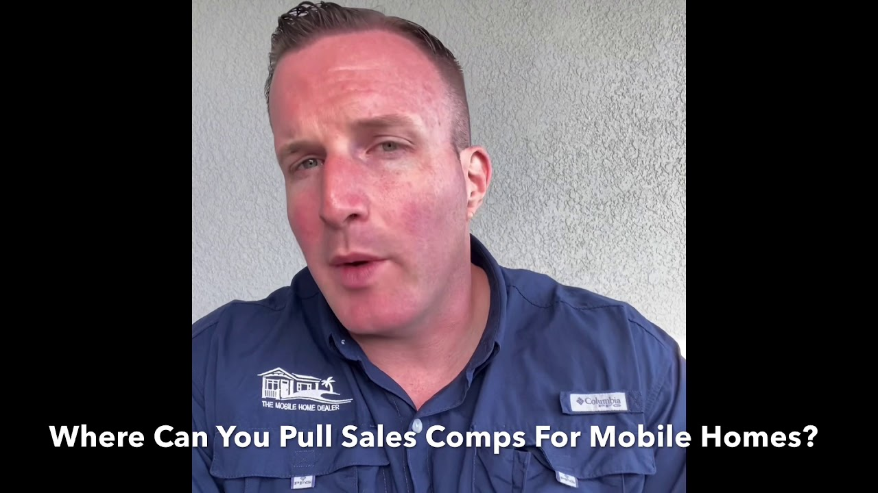 How To Pull Sales Comps On Sarasota Mobile Homes