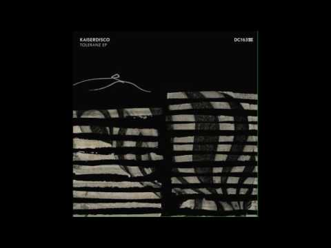 Download Kaiserdisco   Toleranz Original Mix DC - 163
