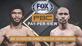 Manny Pacquiao vs. Keith Thurman Prelims | PBC on FOX