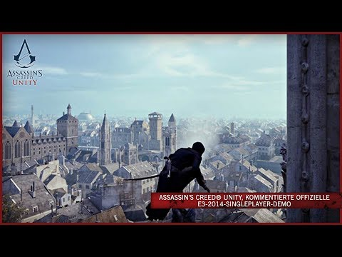 Assassin's Creed Unity, kommentierte offizielle E3-2014-Singleplayer-Demo [AUT]