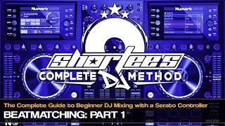 How to Beatmatch on a Serato Controller: Part 1