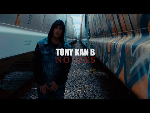 Tony Kan B - No Lies