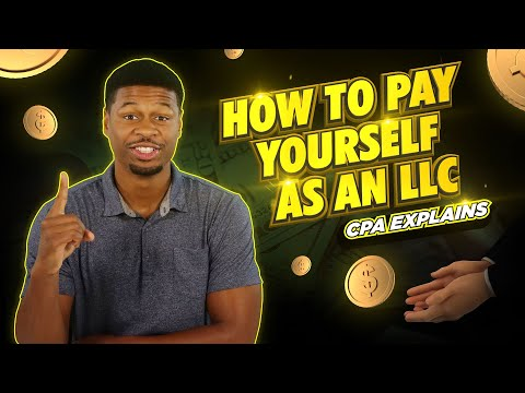 How to Pay Yourself As An LLC - CPA Explains the #1 Method