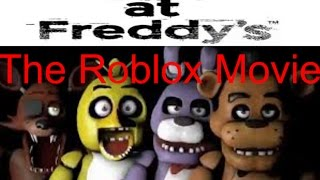 Five Nights At Freddys The Roblox Movie