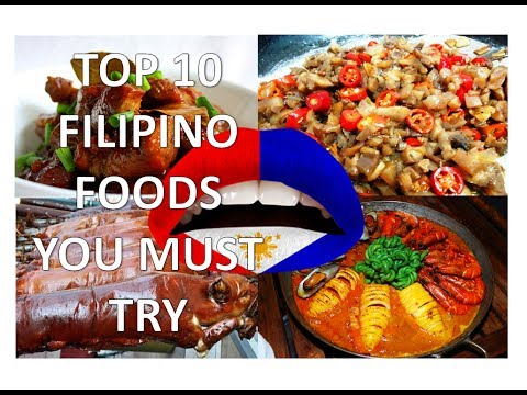Top 10 BEST FILIPINO Foods MUST TRY