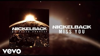 Nickelback - Miss You (Audio)
