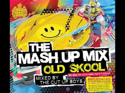 Mash Up Mix Old Skool (mixed by the cut up boys) disc 1