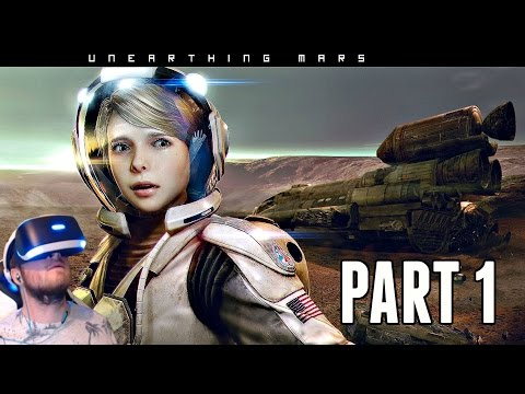 Unearthing Mars VR Walkthrough Part 1 - MISSION TO MARS! (PSVR Gameplay HD)