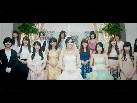 【MV】君にウエディングドレスを… Short ver. / AKB48[公式]