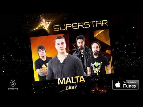 Malta - Baby (SuperStar)