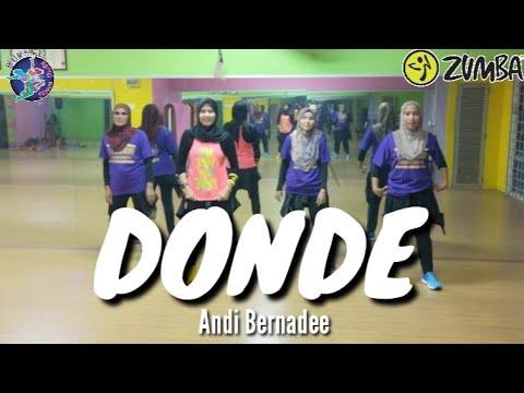 ZUMBA DONDE BY ANDI BERNADEE WITH ZIN NURUL