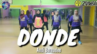 ZUMBA DONDE BY ANDI BERNADEE WITH ZIN NURUL