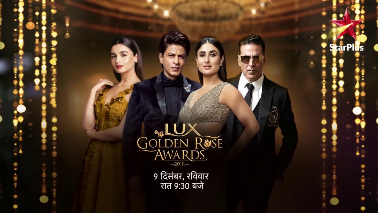 Lux Golden Rose Awards 2018 | 9th December At 9 30 PM