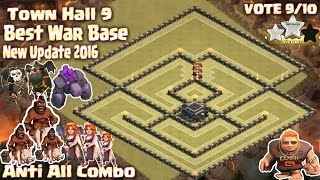 Coc Th9 Best war base anti 3 Star 2016. Town Hall 9 anti all Combo Clash of Clans