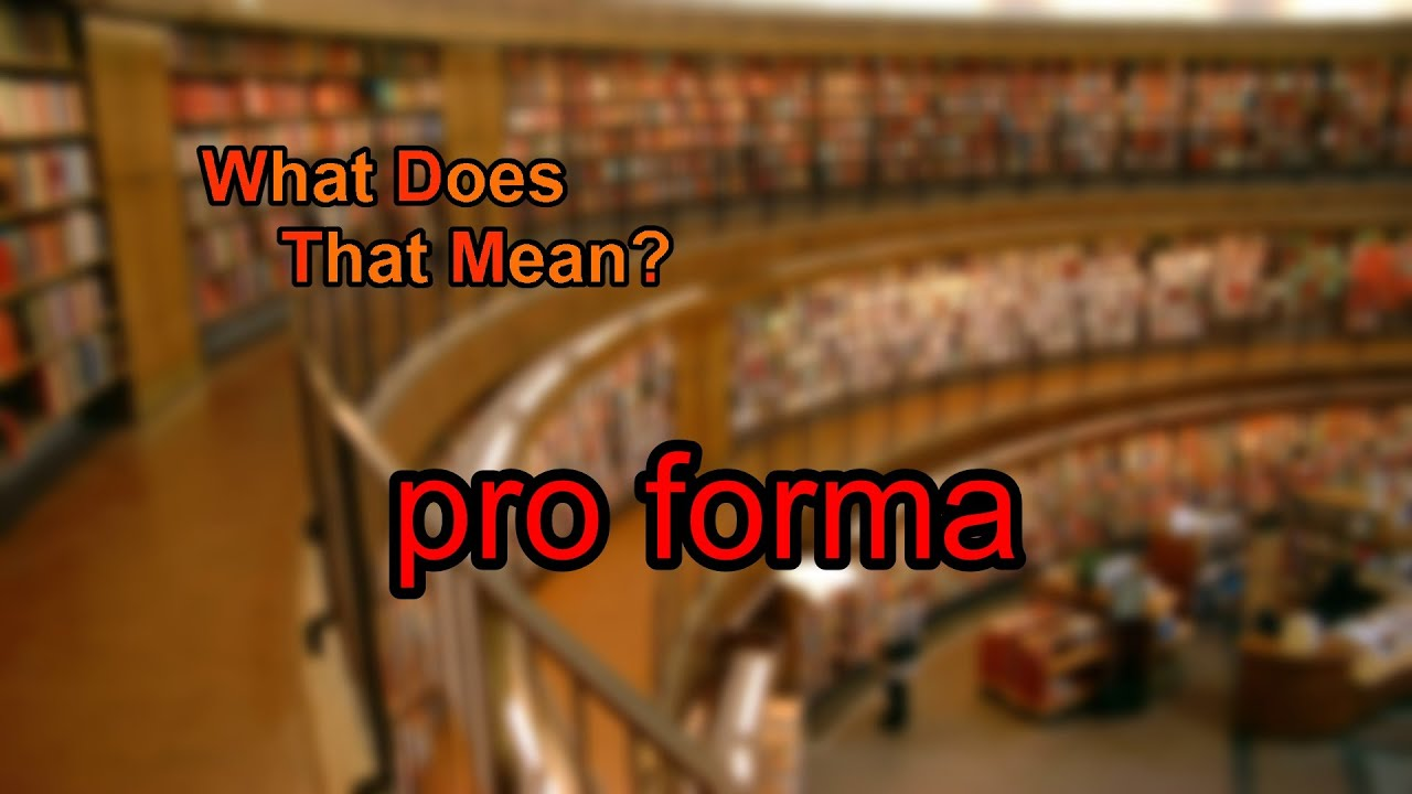 what does proforma mean