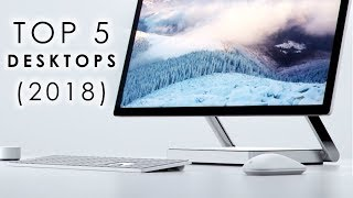 Top 5: Desktop PCs (2018)