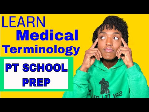 pt-school-prep|how-to-learn-medical-terminology-the-right-way-in-10-days
