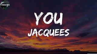 Jacquees - You (Lyrics)