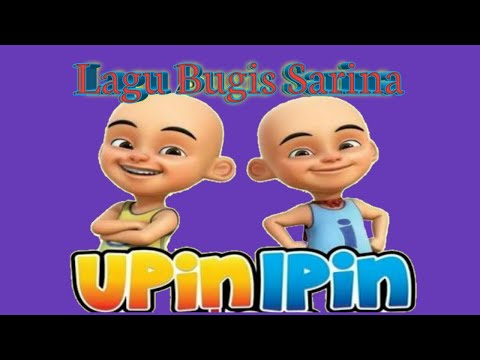 lagu-bugis-sarina-versi-upin-ipin