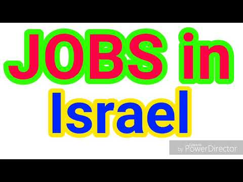 JOBS In ISRAEL | 17 LATEST JOBS For ALL NATIONALITY | JOBS TODAY