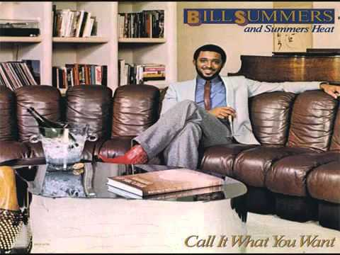 Bill Summers & Summers Heat Call It What You Want LP 1981