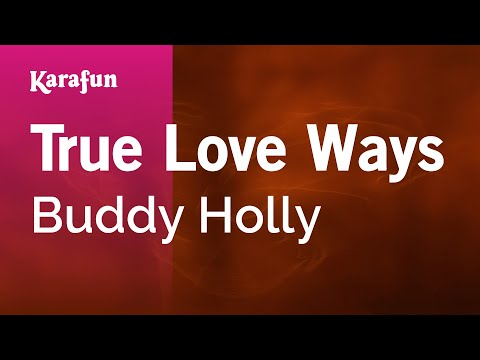 Karaoke True Love Ways - Buddy Holly *