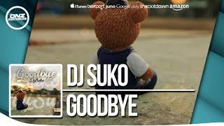 DNZ307 // DJ SUKO - GOODBYE (Official Video DNZ RECORDS)