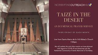 Taizé in the Desert - January 15, 2021