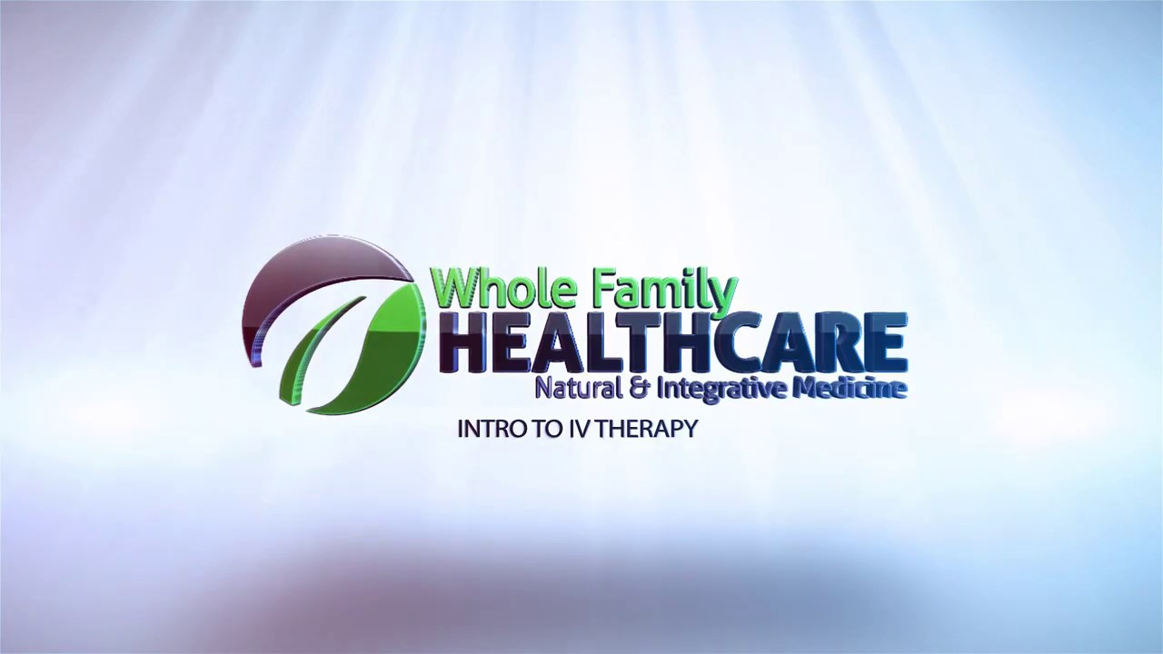 IV Therapies – Whole Family Health Care