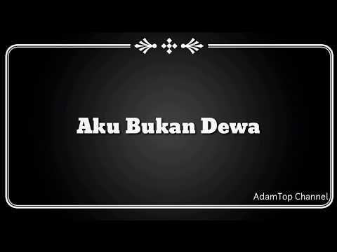 (Lirik Video) Aku Bukan Dewa - Hazama ft. Altimet