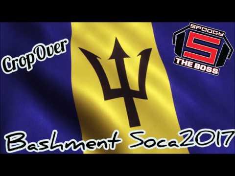 Spoogy The Boss - 2017 CropOver Bashment Soca