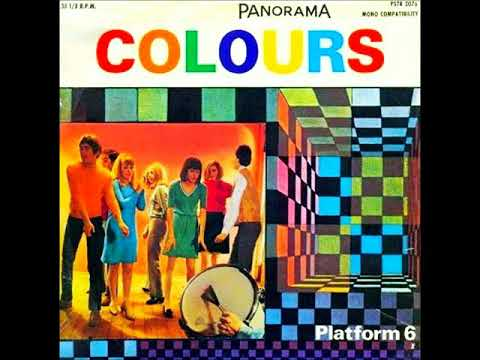 Platform 6 - Colours (1967) (SOUTH AFRICA, Beat, Mod, Psychedelic Rock)