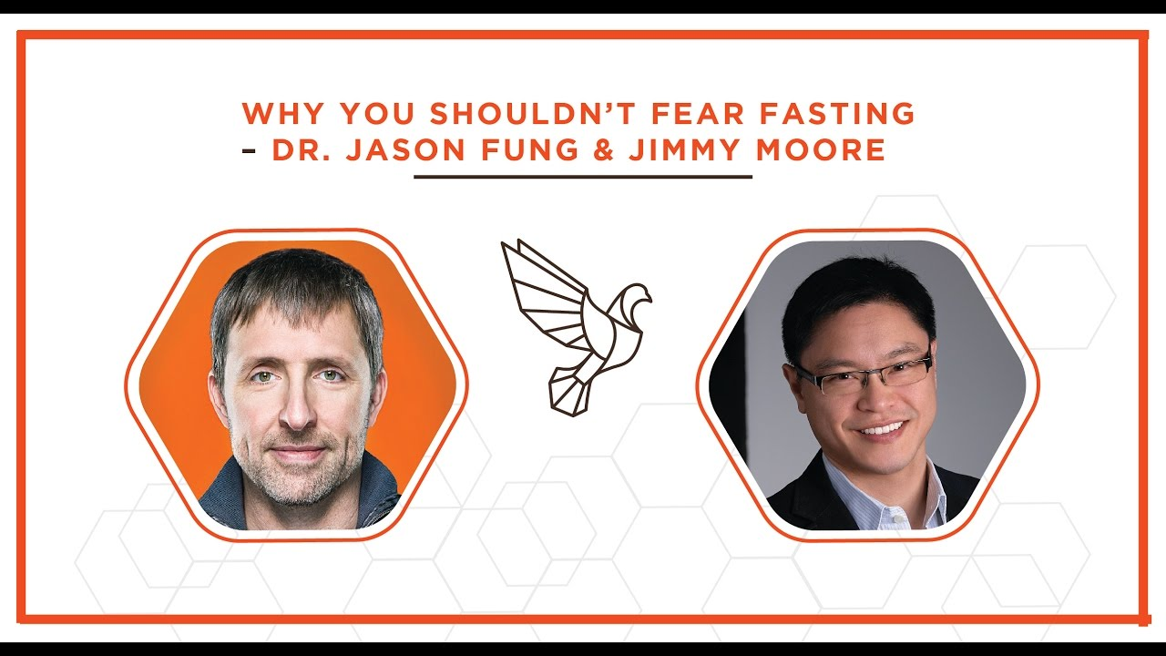 Why You Shouldn't Fear Fasting with Dr  Jason Fung and Jimmy Moore – #367