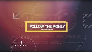 Follow The Money Investor Group Live from Midas Letter Studio 9