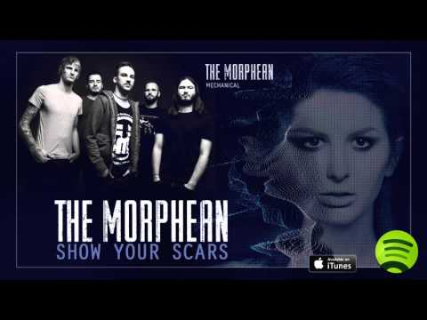 "THE MORPHEAN ""Show Your Scars"" (Album Track)"