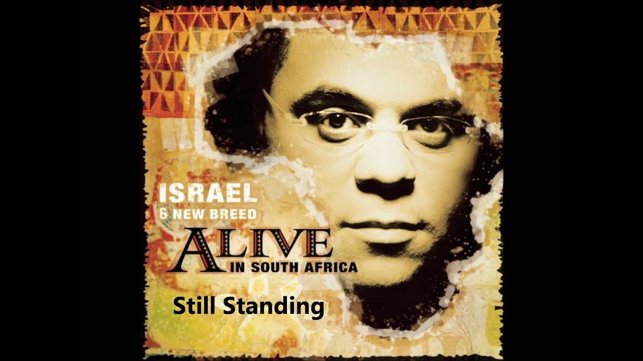 Alive in south africa israel houghton downloads