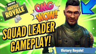 Squad Leader Gameplay!! - Fortnite Battle Royale Gameplay