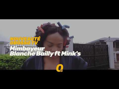 Promo 02 - Blanche Bailly ft Mink's - Mimbayeur