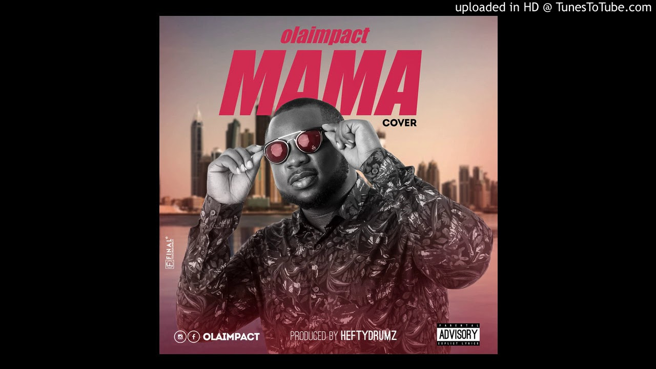 Download Mayorkun - Mama (Cover by Olaimpact)