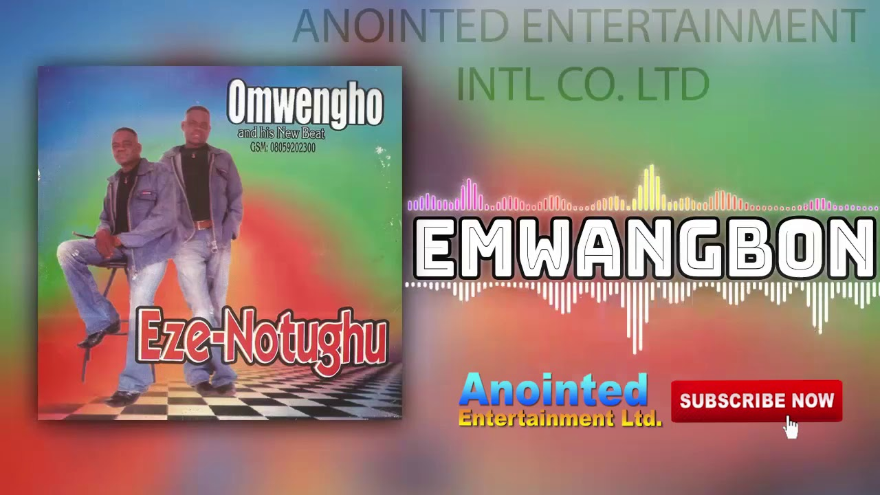 Download BENIN MUSIC: OMENGHO - EMWANGBON (Prod. By Annointed Entertainment Ltd)