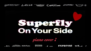 『 On Your Side 』Superfly  〜'15 高校野球応援Song〜  ♪ Piano cover