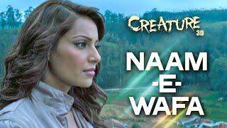 Nam -E- Wafa Full Song (LYRICS) Creatures 3D   Farhan Saeed, Tulsi Kumar   Bipasha Basu  AamirMix L 