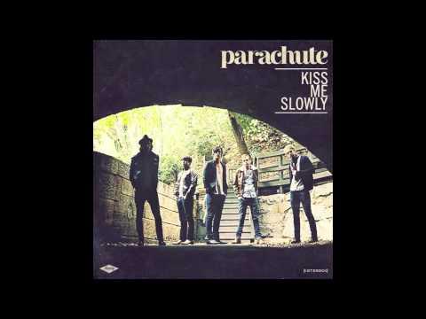 Parachute - Kiss Me Slowly Instrumental