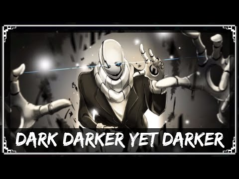 [Undertale Remix] SharaX - Dark Darker Yet Darker
