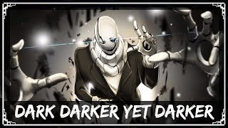 [Undertale Remix] SharaX - Dark Darker Yet Darker thumbnail
