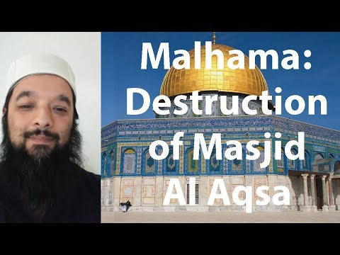 The Destruction Of Al Aqsa (A Must See) Understanding The Link Between Our HIstory With Bani Israel