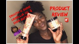SMOOTH N SHINE CAMELIA OIL & SHEA BUTTER REVIEW & DEMO | RUTH NANDA